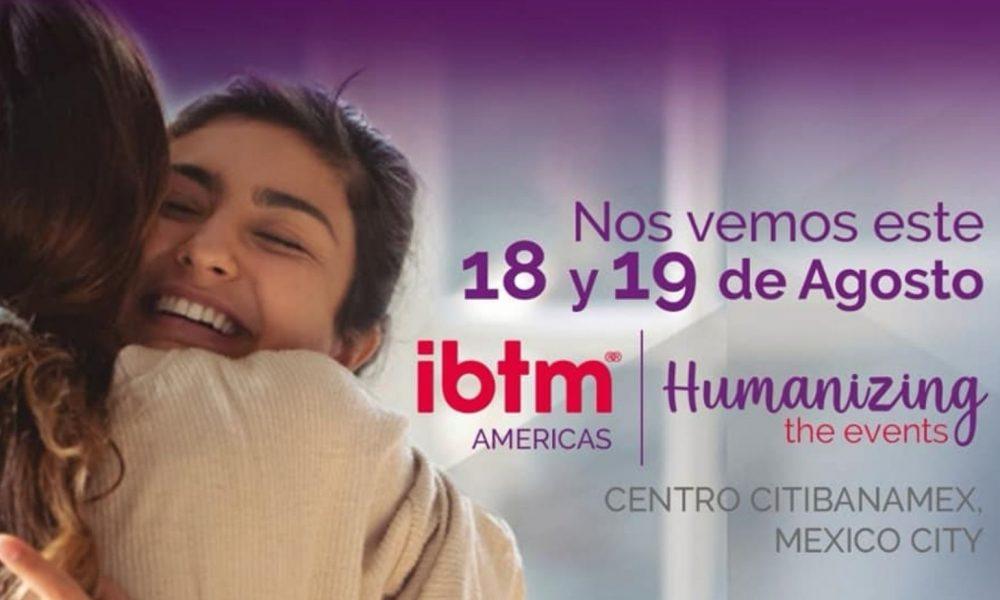 IBTM Américas está más firme que nunca